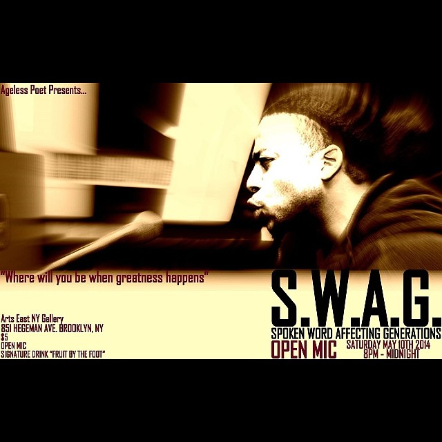 May 10th #SwagOpenMic
